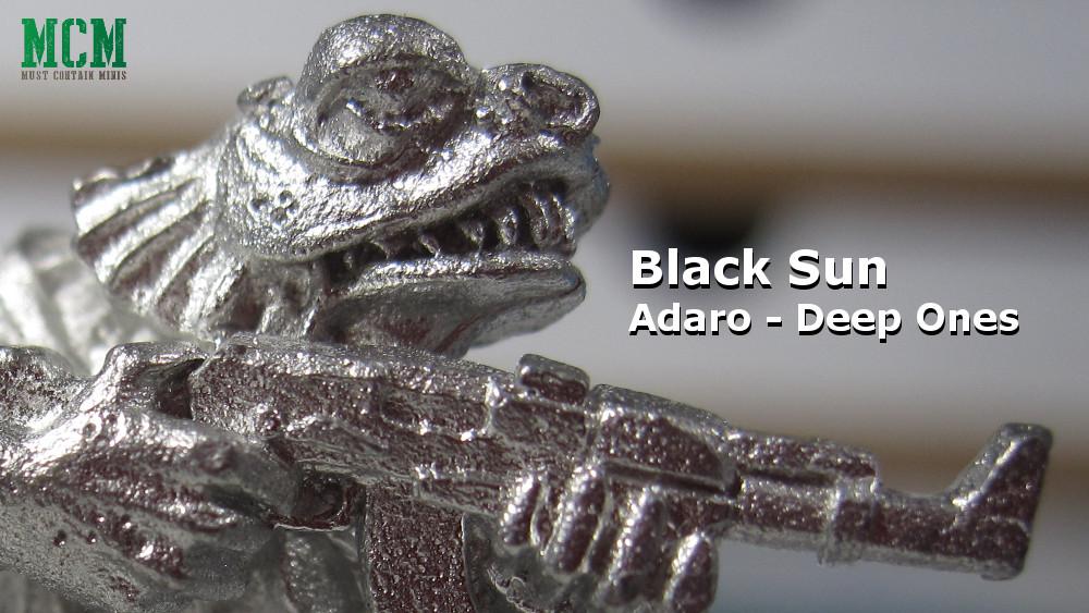 Black Sun Preview – Adaro / Deep Ones
