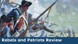 Rebels and Patriots Review