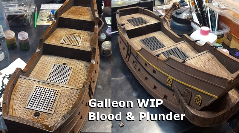 Galleon WIP – Blood & Plunder