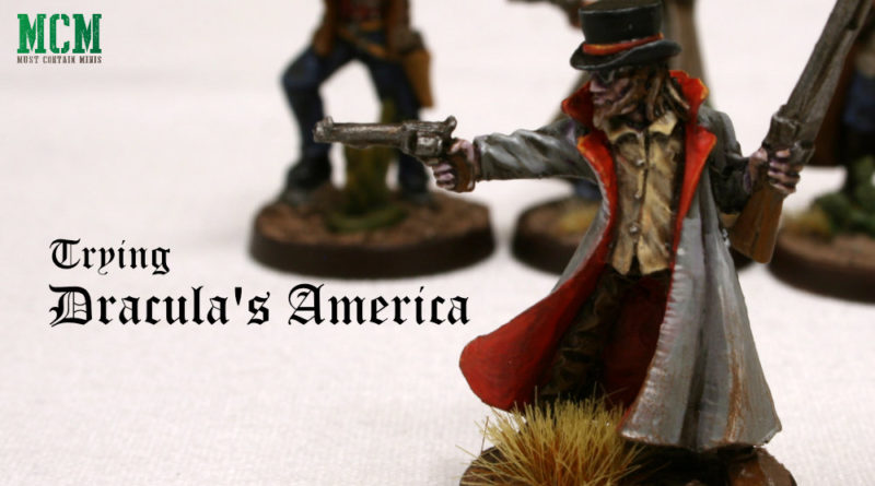 Battle Report and First Impressions Review of Dracula's America
