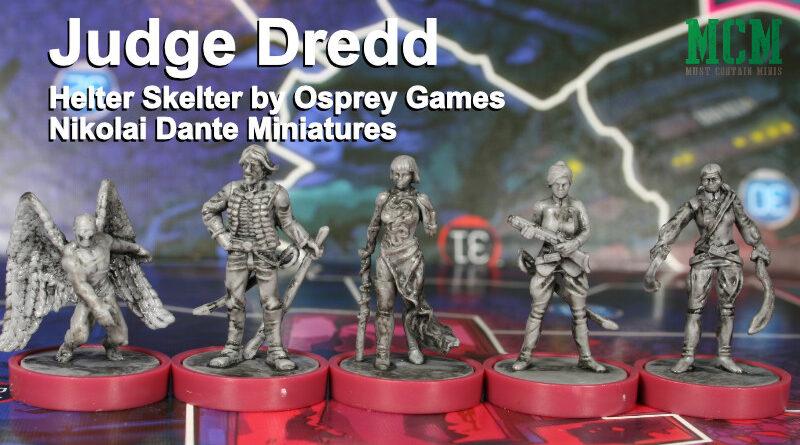 Nikolai Dante Gang Miniatures 28mm Judge Dredd Helter Skelter