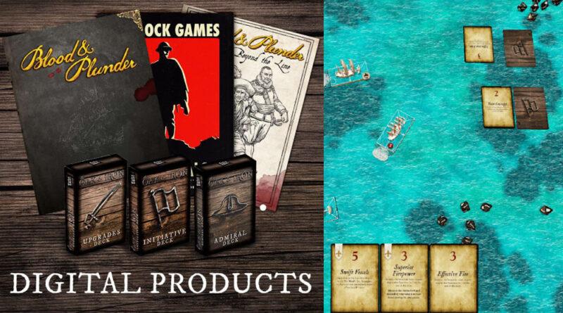 Firelock Games Goes Digital - Blood & Plunder, Blood & Valor, Oak & Iron