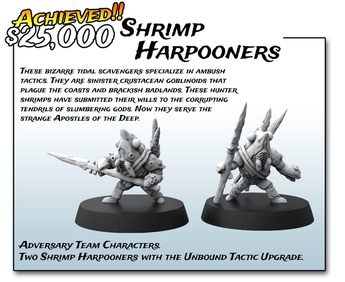Stretch Goals - 30mm Shrimp Harpooner Miniatures.