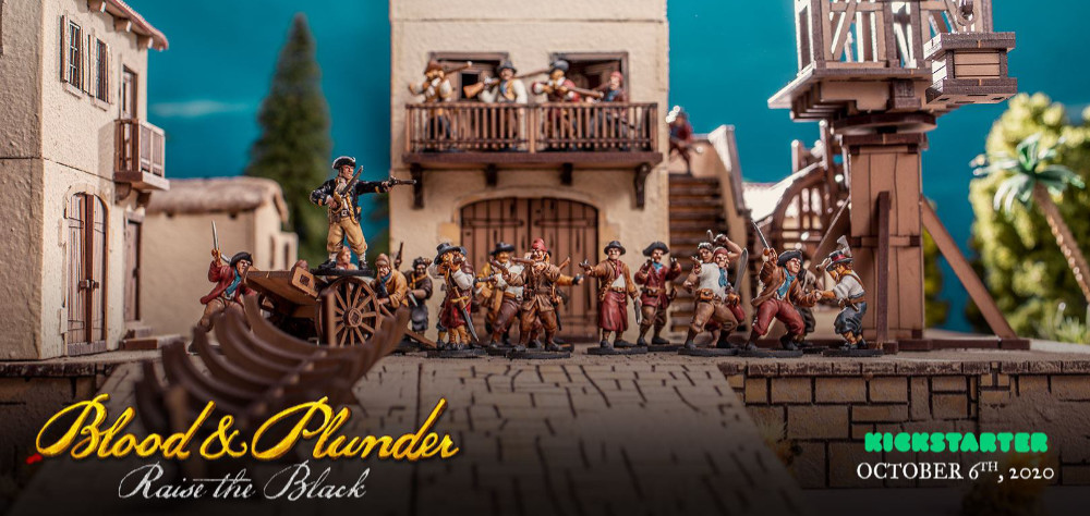 Blood and Plunder: Raise the Black Kickstarter starting October 6th, 2020