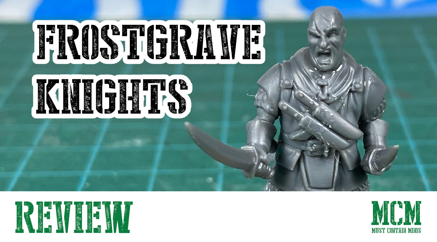 Frostgrave Knights Review – The Elite Soldiers