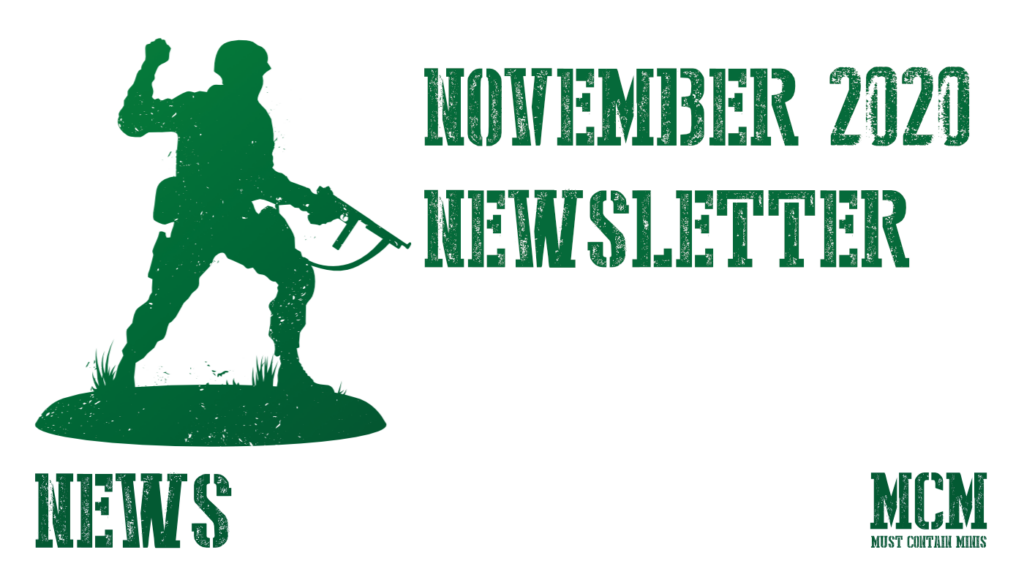 November 2020 Newsletter – Must Contain Minis