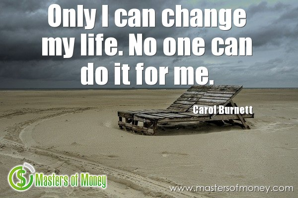 Only I Can Change My Life Quote Picture