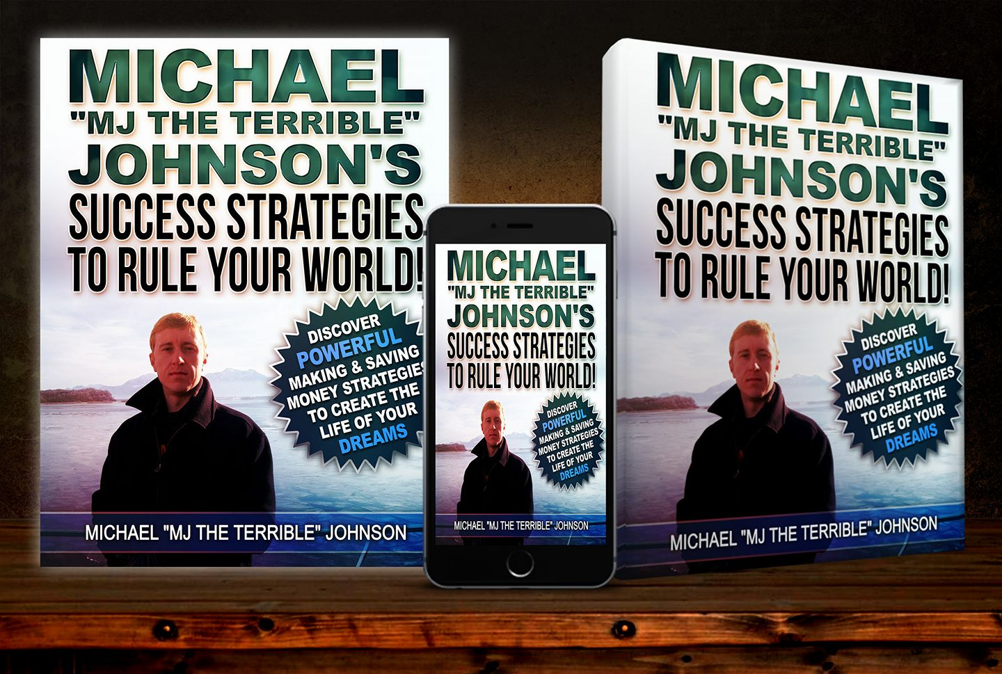 """Michael """"MJ The Terrible"""" Johnson's Success Strategies To Rule Your World! (Book Spread)"""