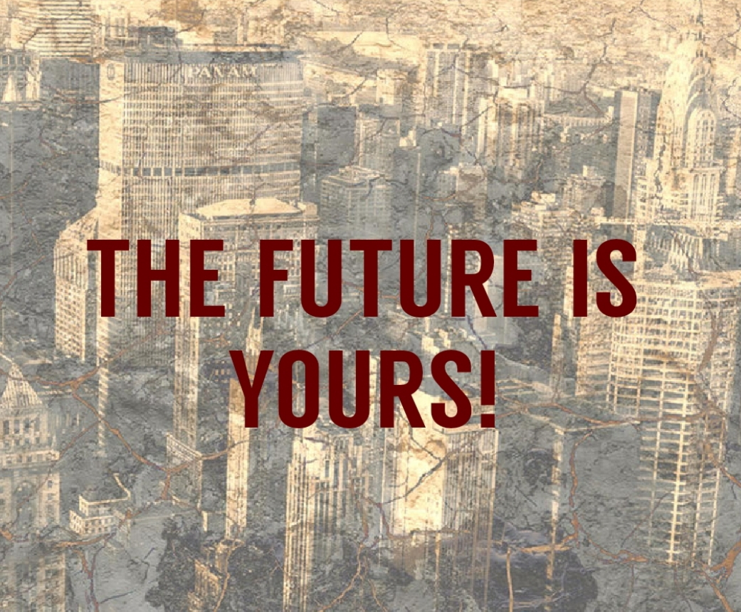 THE FUTURE IS YOURS! - Masters of Money LLC