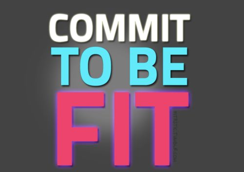 Masters of Money LLC Commit To Be Fit Quote Picture