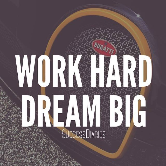Work Hard Dream Big Quote Picture