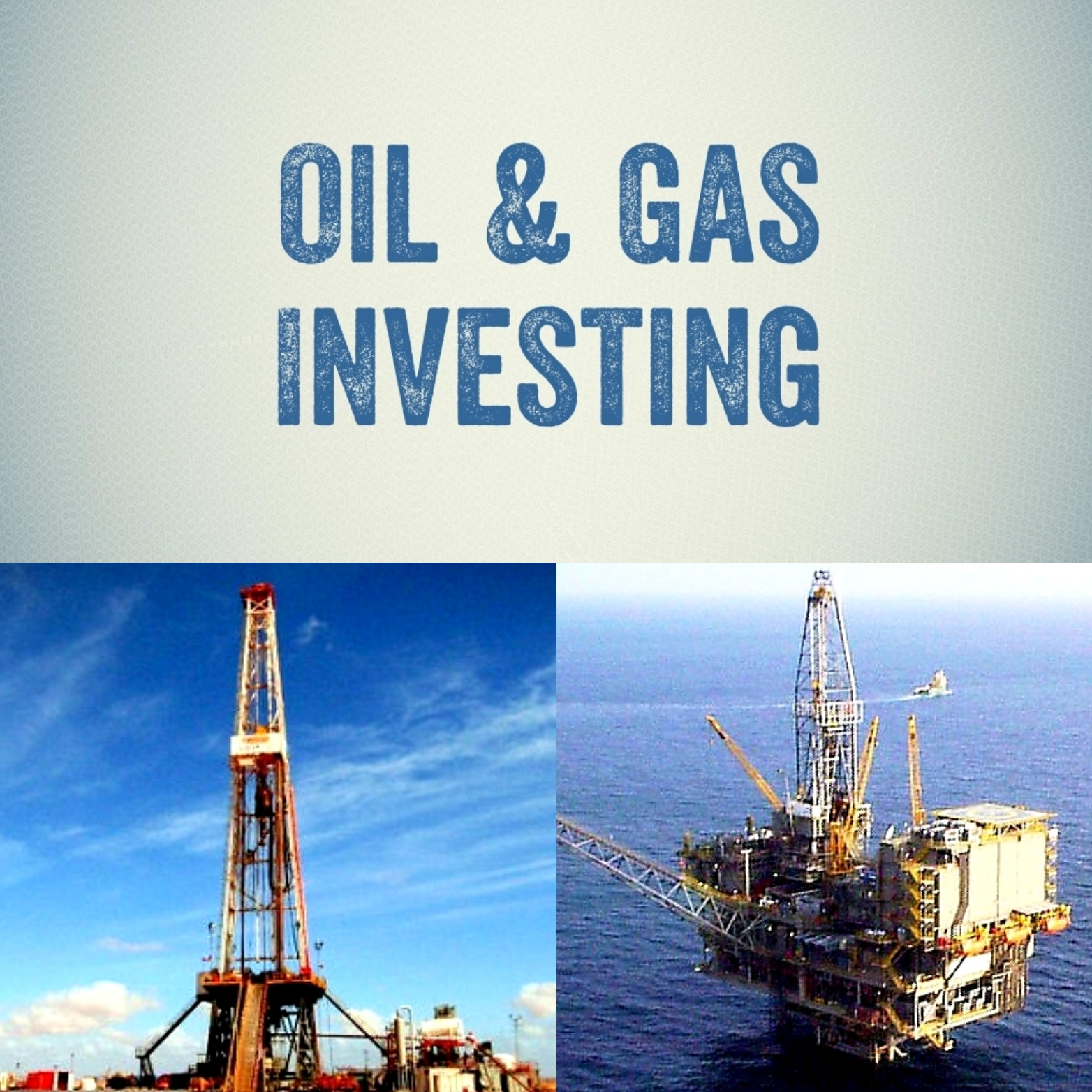 Oil & Gas Investing Collage