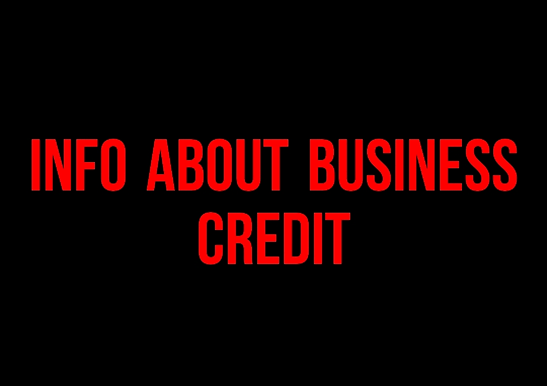 INFO ABOUT BUSINESS CREDIT