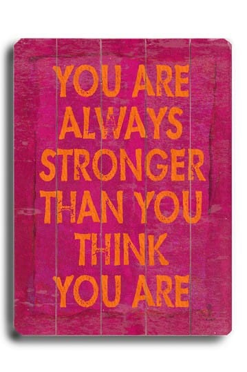 You Are Always Stronger Than You Think You Are Quote Graphic