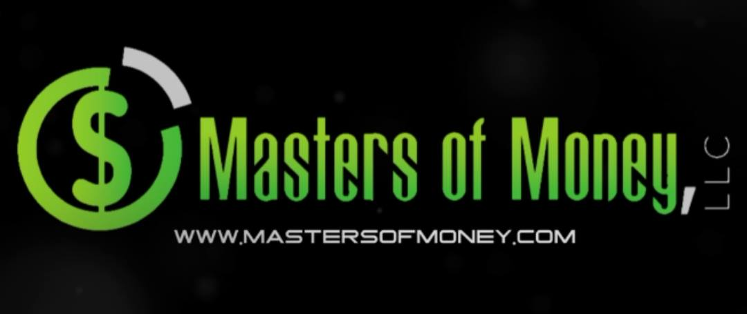 Masters of Money LLC - www.mastersofmoney.com
