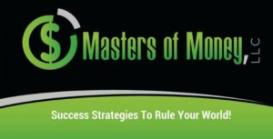 Masters of Money LLC - Success Strategies To Rule Your World! Black White and Green Logo