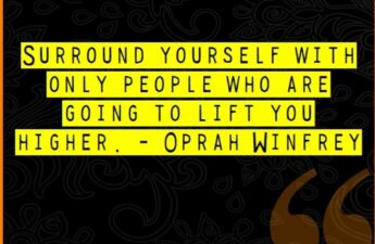 Surround Yourself With Only People Who Are Going To Lift You Higher. Oprah Winfrey Picture Quote