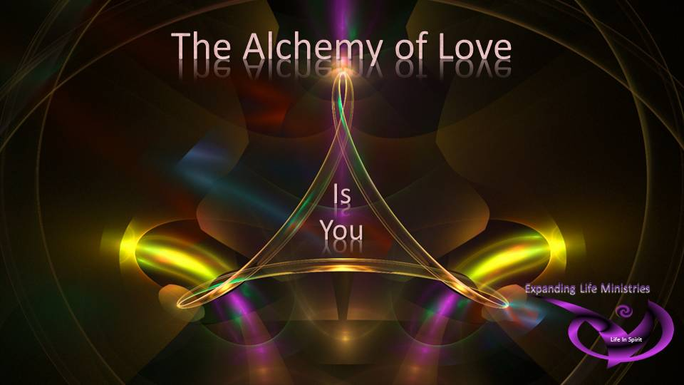 The Alchemy of Love is you