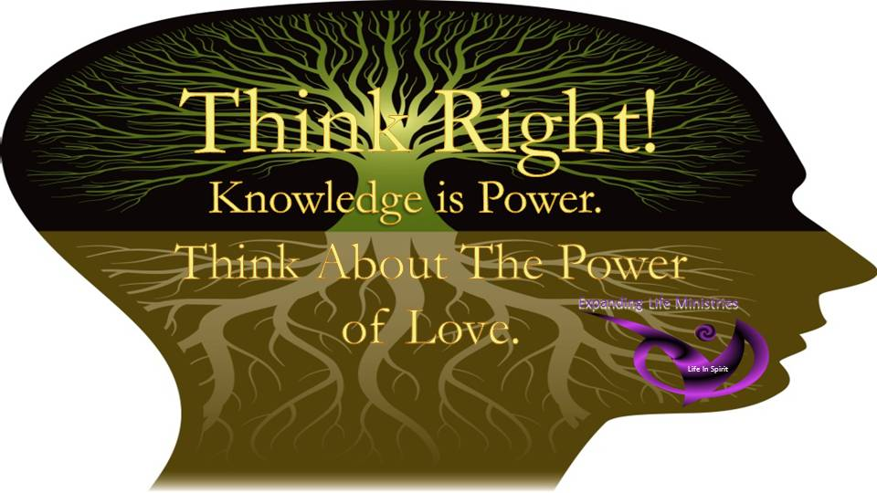 Think Right Knowledge is Power