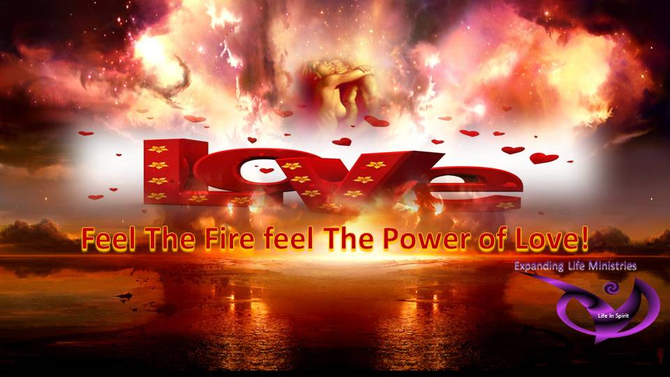 Feel The Fire Feel The Power of Love
