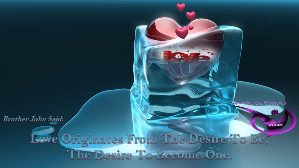 Love Originates from the desire to be.
