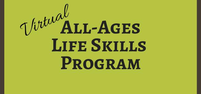 VIRTUAL All-Ages Life Skills