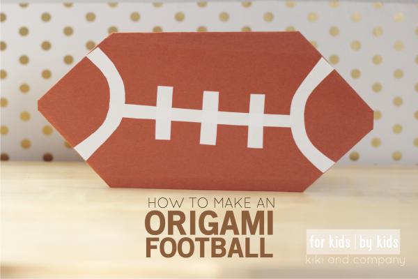 Make your own Origami Football at kiki and company