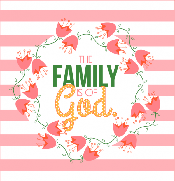 General Womens Meeting-The family is of God