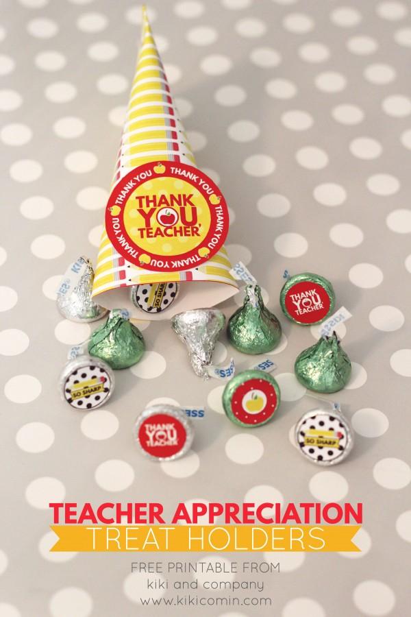 Teacher Appreciation Treat Holders from kiki and company. CUTE!