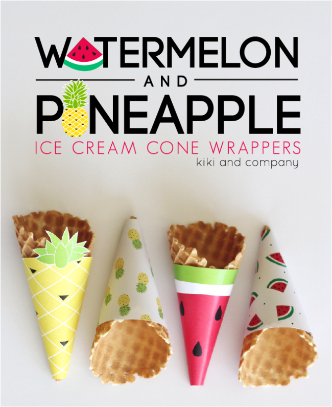 Watermelon and Pineapple Ice Cream Cone Wrappers. So fun!