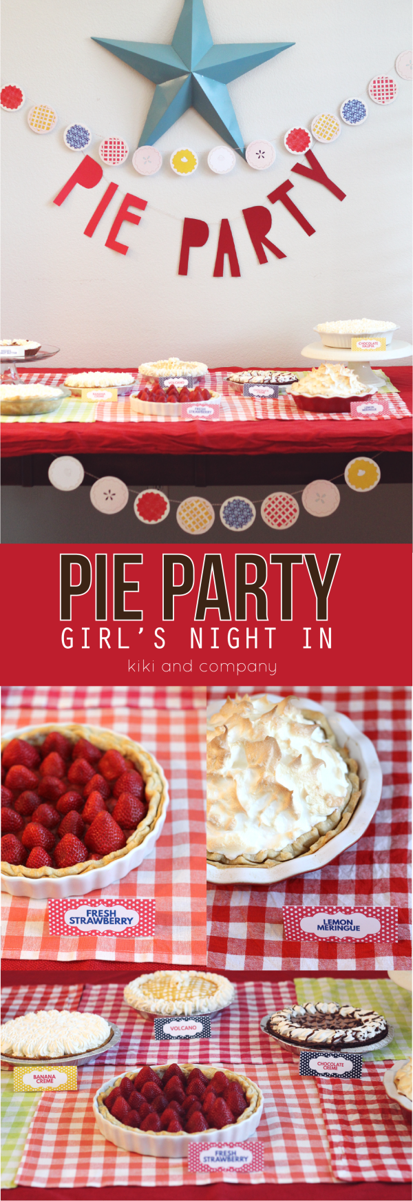 Pie Party Girls Night in at kiki and company