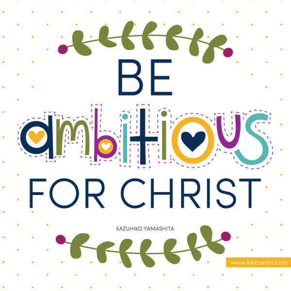 be-ambitious-for-christ