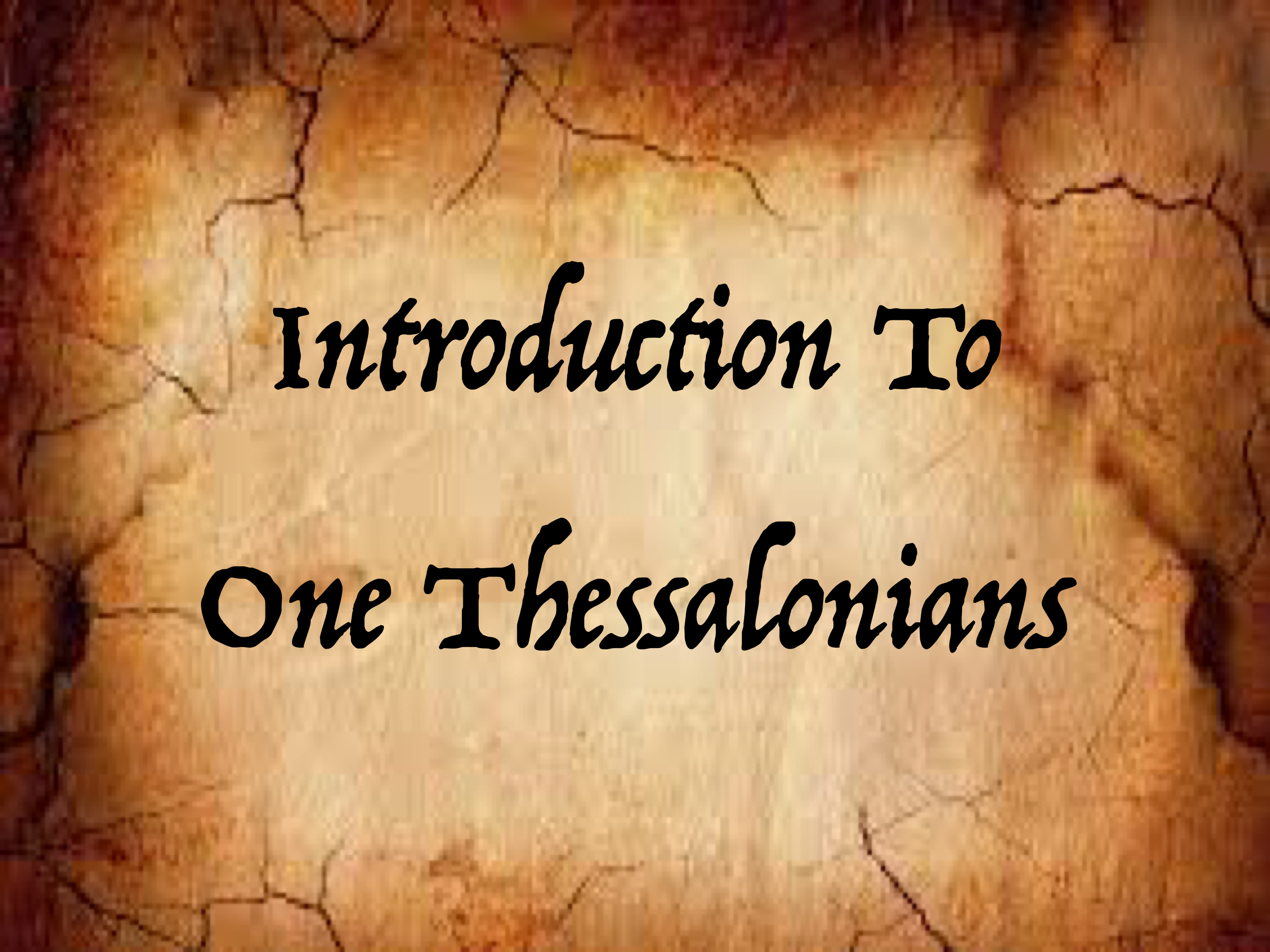 Intro To 1 Thessalonians