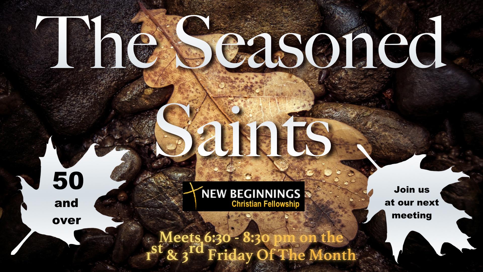 The Seasoned Saints