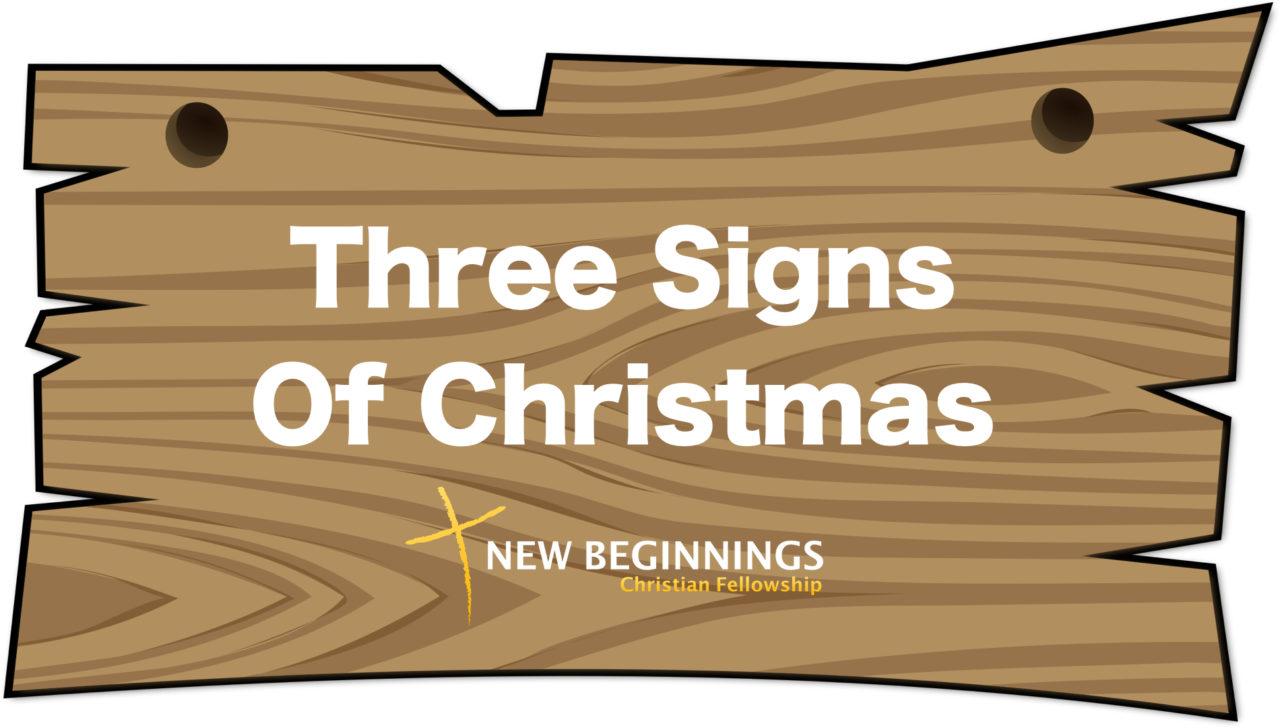 Three Signs Of Christmas