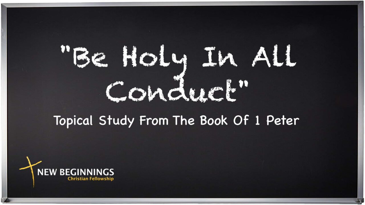 Be Holy In All Conduct