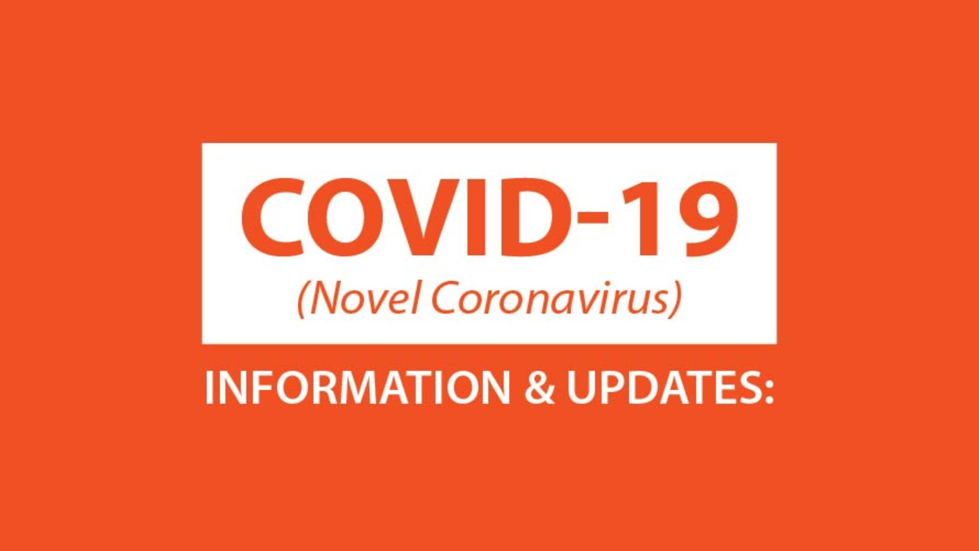 Covid-19 Information & Updates