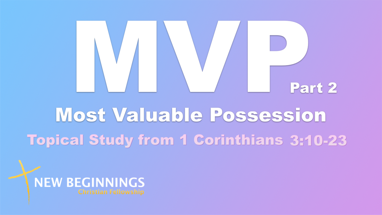 MPV: Most Valuable Possession - Part 2