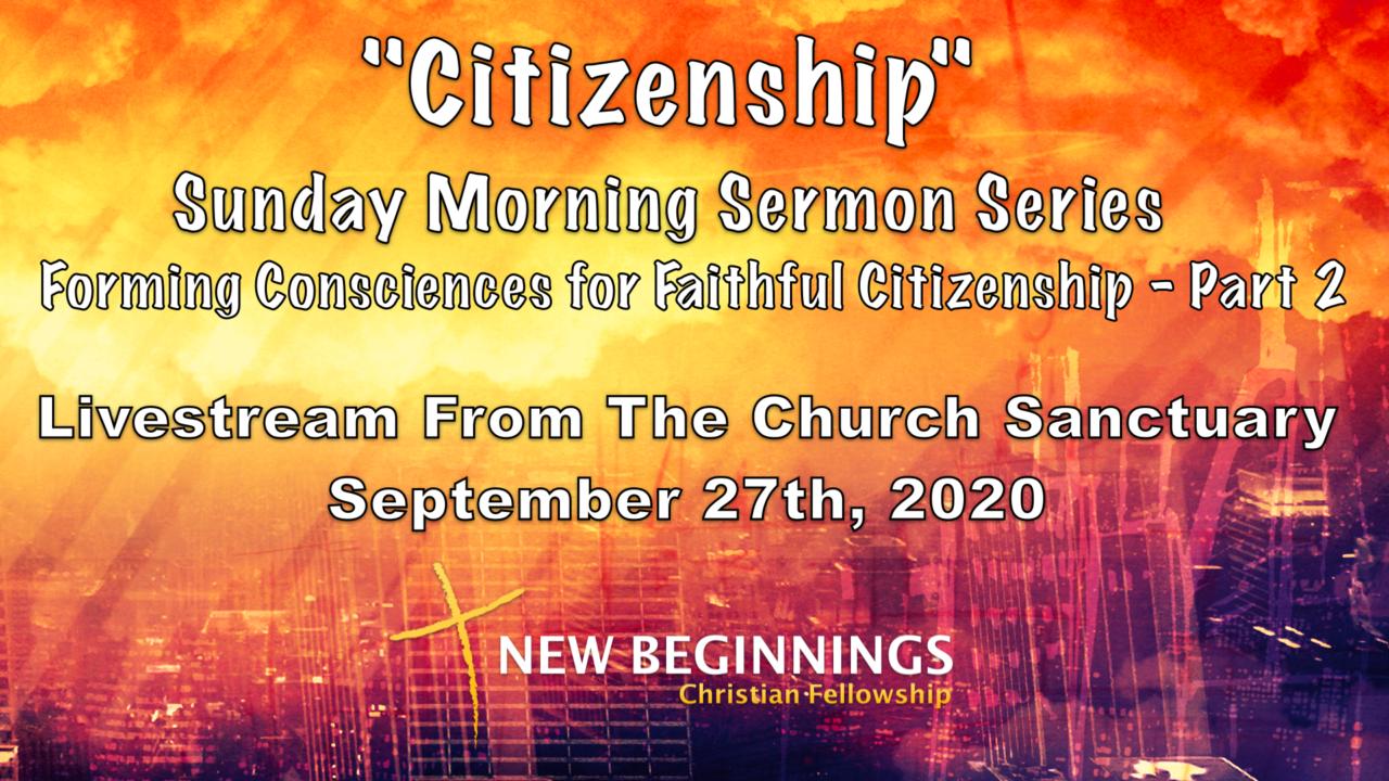 """Citizenship"" – Sunday Sermon Series – Part Two"
