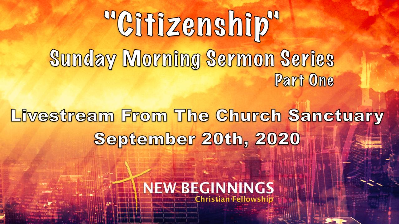 Citizenship - Sunday Sermon Series