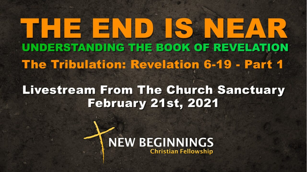 The End Is Near - The Tribulation Part 1