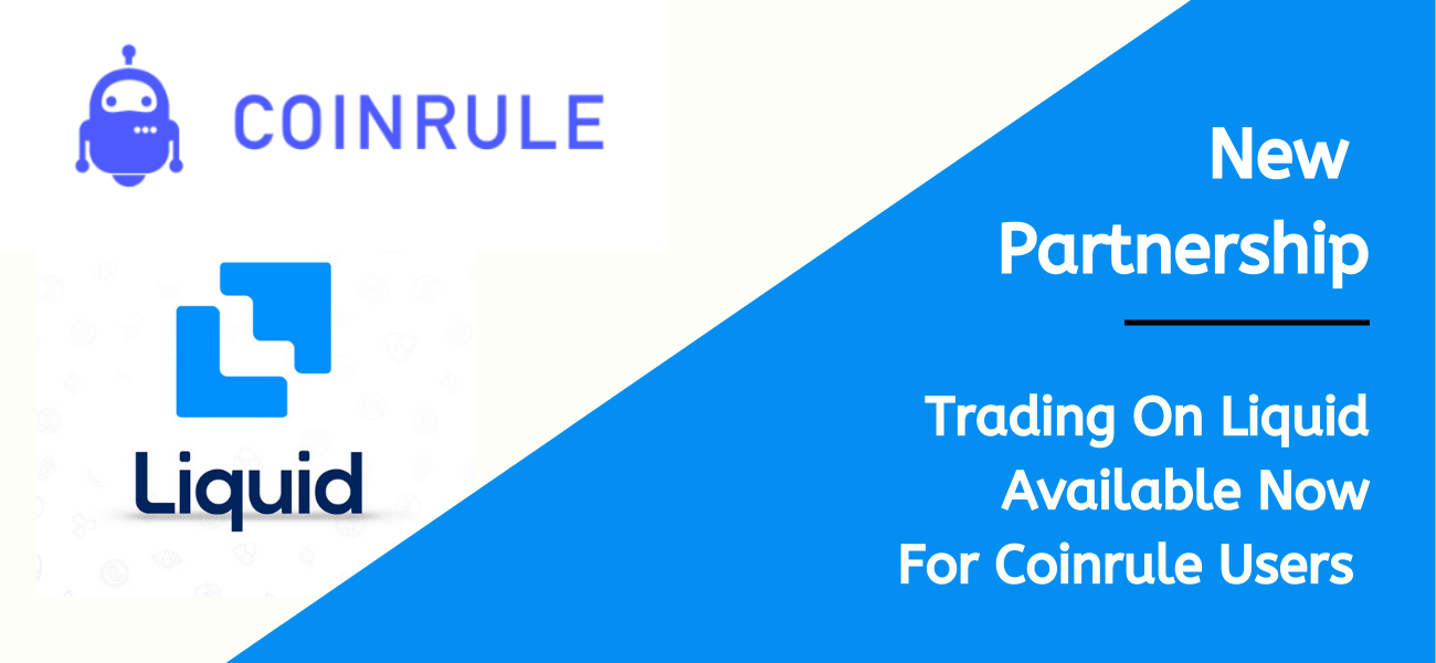 Coinrule.io & Liquid Exchange Announce Partnership