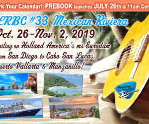 Mark Your Calendar! Prebook for LRBC #33 Oct. 2019 Mexican Riviera