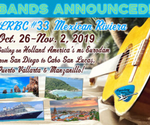 Bands Announced! LRBC #33 Mexican Riviera