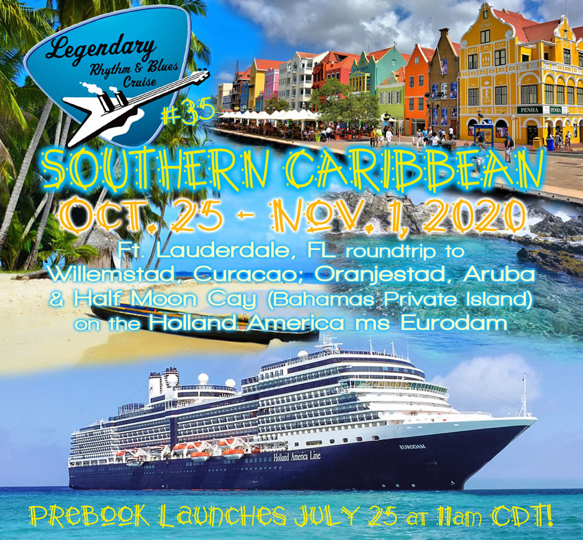 Blues Cruise 2020.Lrbc 35 Southern Caribbean Dates Itinerary Ship