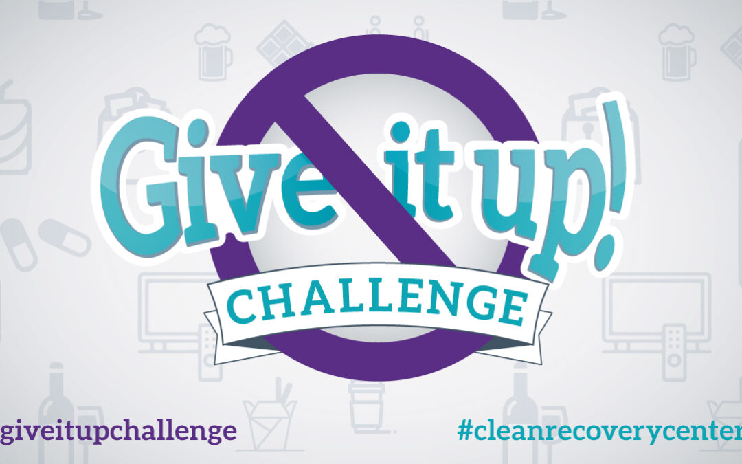 """PRESS RELEASE: Clean Recovery Centers Is Sponsoring a """"Give It Up"""" Challenge During Recovery Month in September"""