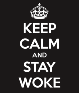 keep-calm-and-stay-woke-4