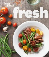 Cookbook Review: Fresh from Better Homes and Gardens