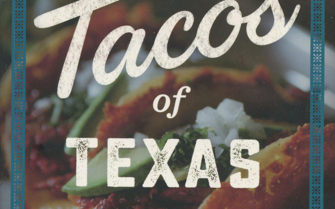 Cookbook Review: The Tacos of Texas