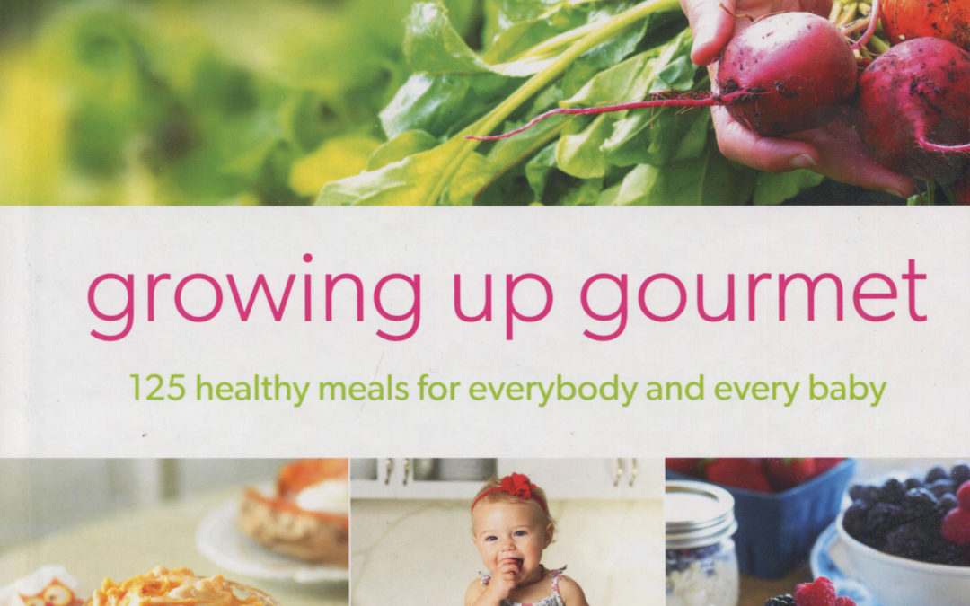 Cookbook Review: Growing Up Gourmet